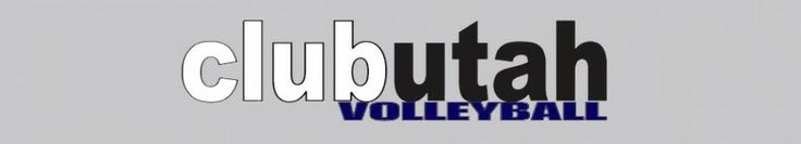 2013-2014 Tryouts Annoucement   Club Utah Volleyball