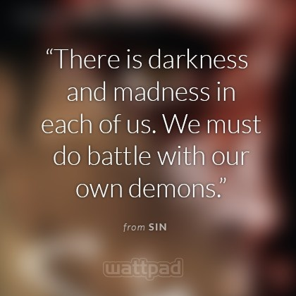 """""""Sin"""" - #FreeBooks on @Wattpad: Could you kill a killer? Does the death of one appease the deaths of a hundred?  People die around Sin.  He doesn't like it and there's nothing he can do about it.  But someone else knows, and Sin has to stop them... and himself. #Quotes"""