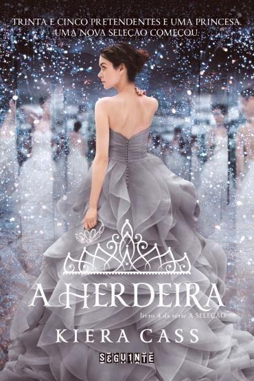 Leitura em Contexto: Editora Seguinte libera o primeiro capítulo do livro A Herdeira de Kiera Cass