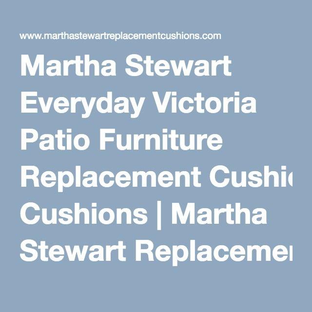 Martha Stewart Everyday Victoria Patio Furniture Replacement Cushions   Martha…