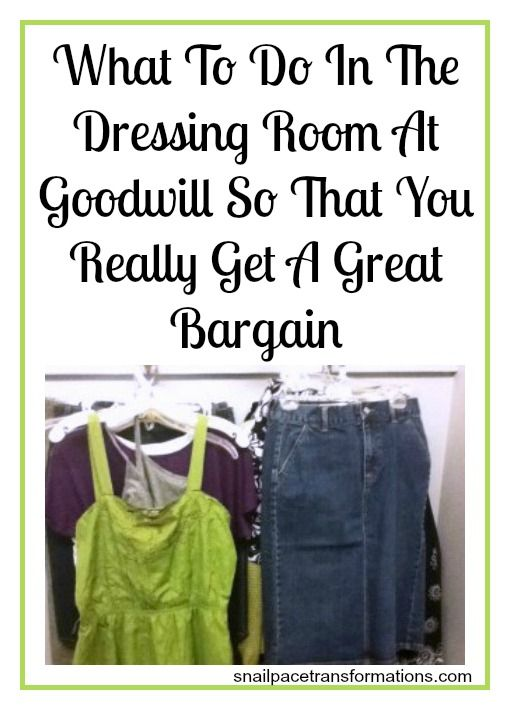 Tips on what to do once you have hit the dressing room at Goodwill to insure you come out with clothes that make you look and feel fabulous.