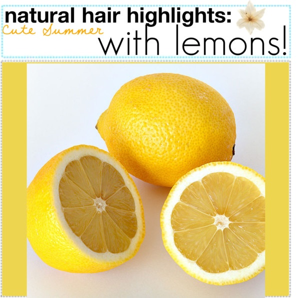 """""""Natural hair highlights with lemons!(:"""" by sparkletipgirls on Polyvore"""