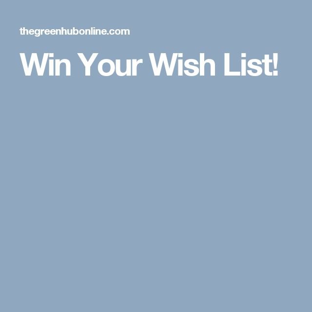 Win Your Wish List!
