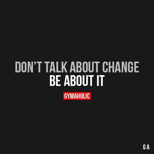 Don't Talk About Change