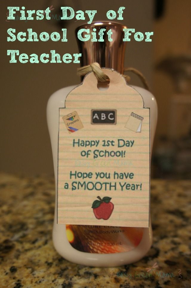 FREE PRINTABLE. First Day of School Gift Idea. Lotion... Hope your year goes smooth.