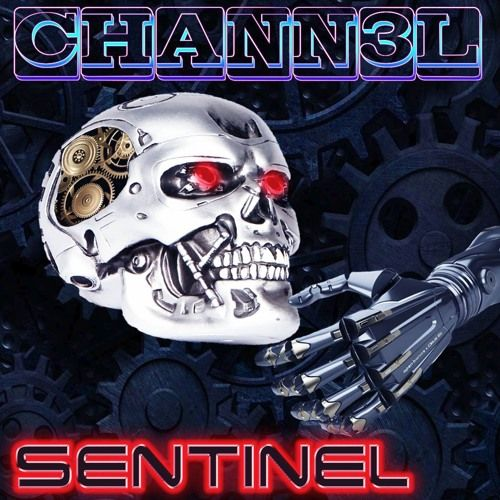 Sentinel by Chann3l on SoundCloud