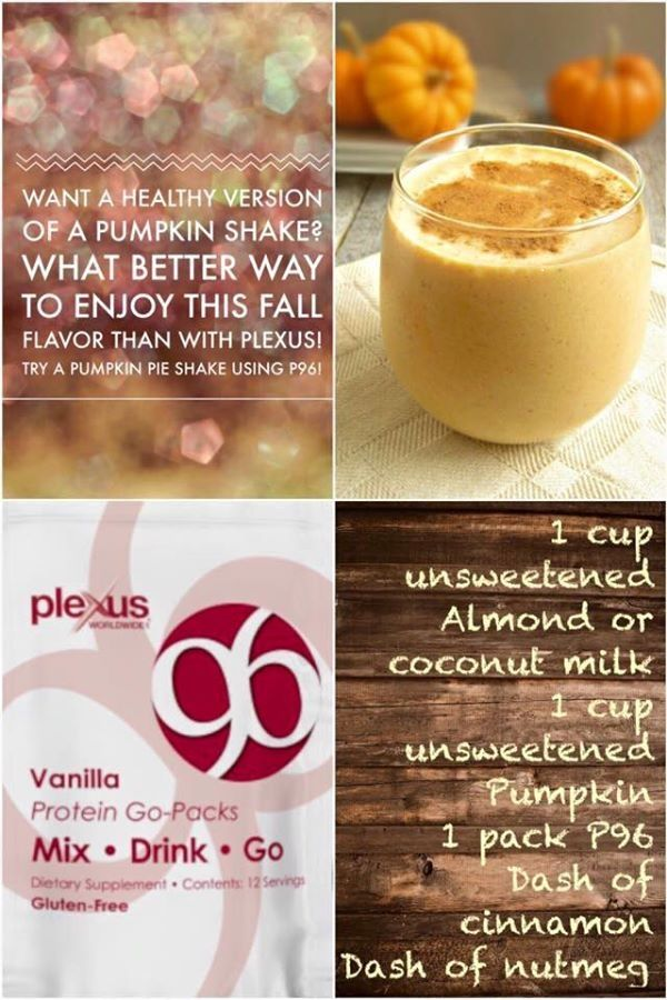 Healthy Pumpkin Shake-- Great Fall recipe for a healthy protein drink using Plexus 96, vanilla flavor. Great taste,  easy to make. You may purchase the Plexus 96 at http://sharonleath.myplexusproducts.com