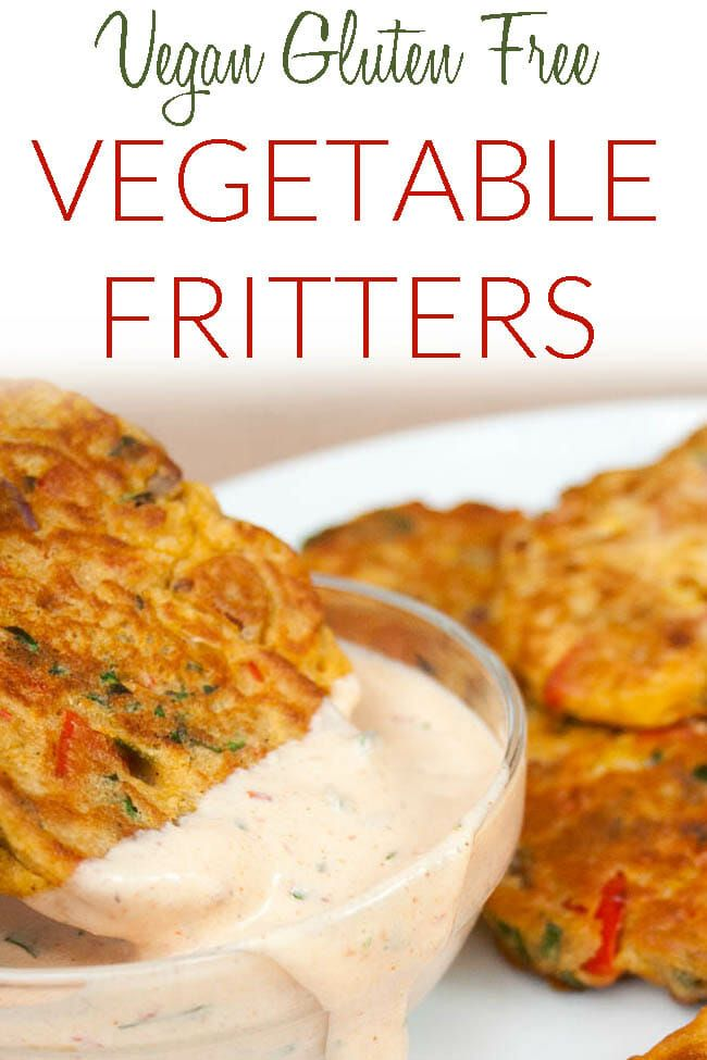 Vegetable Fritters Vegan Gluten Free These Vegan Fritters Make A Great Appetizer Or Meal If You Have Vegetables To Use Savory Vegan Vegan Recipes Recipes
