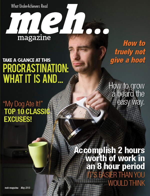 Meh... Magazine: Meh Magazine, Funny Picture, Magazines, Funny Stuff, Humor, Funnies, Things, Photo