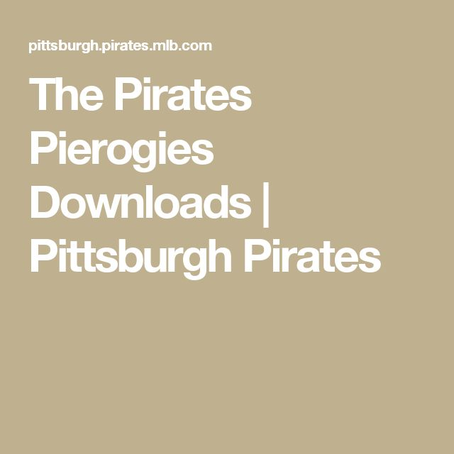 The Pirates Pierogies Downloads | Pittsburgh Pirates