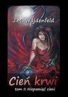 Cień Krwi Joanna Wajdenfeld: Rozdział XIV