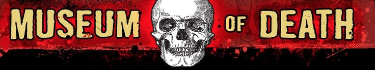 Visit the Museum of Death this Halloween in Hollywood, CA.