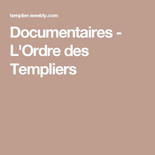 Documentaires - L'Ordre des Templiers