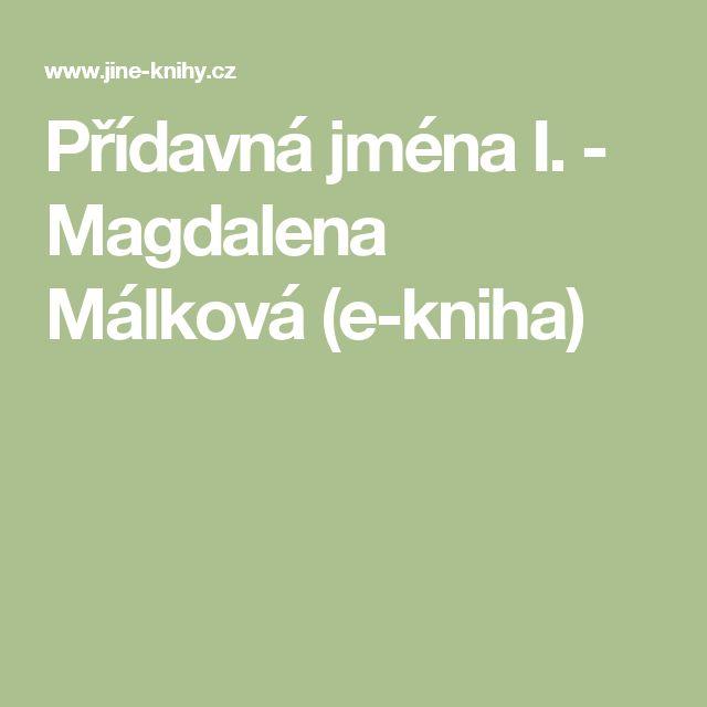 Přídavná jména I. - Magdalena Málková (e-kniha)