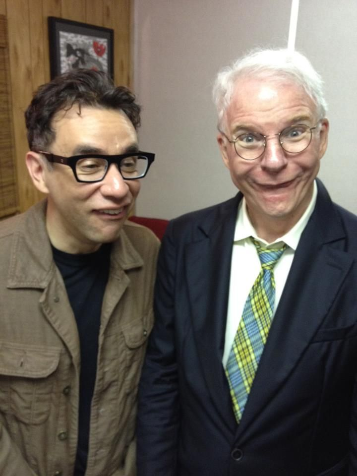 My heroes: Fred Armisen and Steve Martin.   https://www.facebook.com/SteveMartinofficial