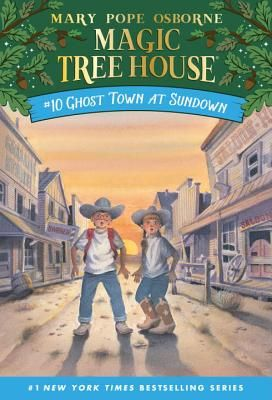Ghost Town at Sundown by Mary Pope Osborne (3rd grade)