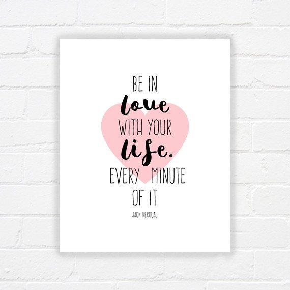 Devis imprimable mur art - dans l'amour de votre vie - imprimable mur décor - Estampe de citation de Jack Kerouac - moderne décoration - téléchargement immédiat