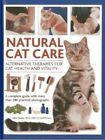 Natural Cat Care: Alternative Therapies for Cat Health and Vitality by John Hoar