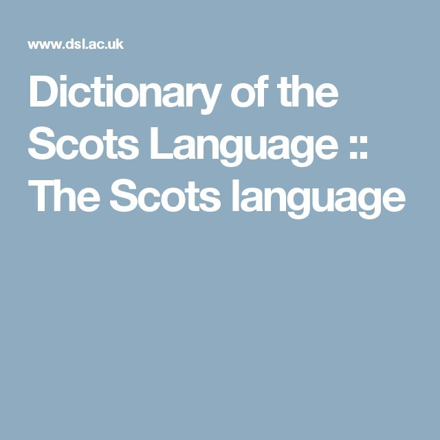 Dictionary of the Scots Language :: The Scots language