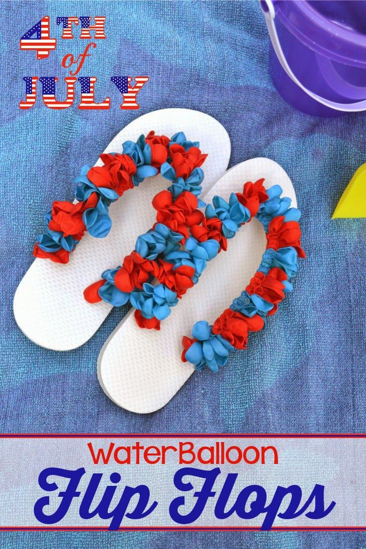Water Balloon Flip Flops for the 4th of July. Decorate Flip Flops with water balloons. A fun craft using inexpensive items found at the dollar store. #flipflops #crafts #tutorial
