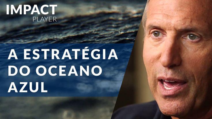 A Estratégia do Oceano Azul | Como investir em mercados inexplorados | I...