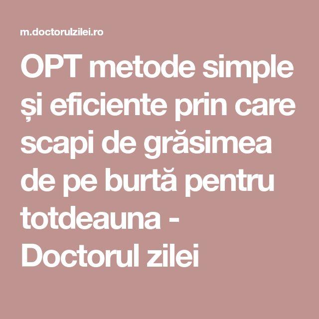 OPT metode simple și eficiente prin care scapi de grăsimea de pe burtă pentru totdeauna - Doctorul zilei