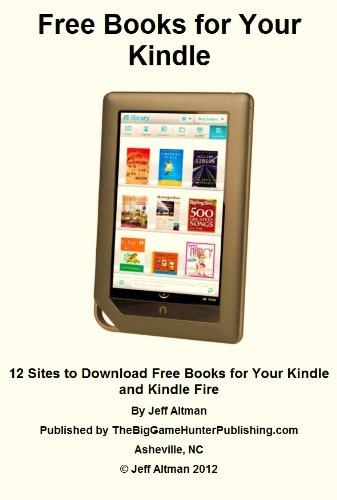 Good Free Books For Your Kindle 12 Sites To Download Free Books For Your Kindle And Kindle Fire Kindle Kindle Books Free Kindle Books