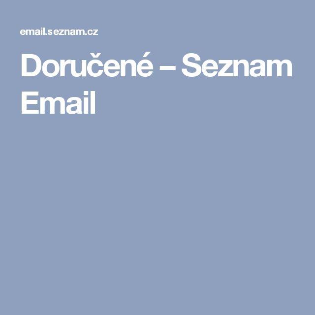 Doručené – Seznam Email