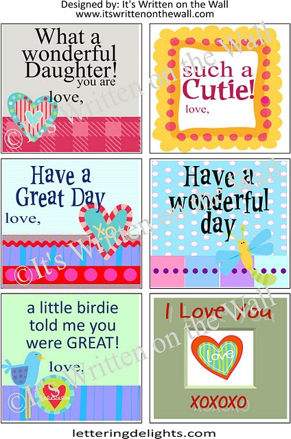 {8 sheets of Lunchbox Notes for FREE)  What a wonderful daughter you are, such a cutie, have a great day, have a wonderful day, a little birdie told me you were great, I love you
