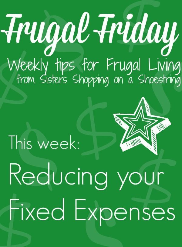 frugal friday reducing your fixed expenses save money pinterest
