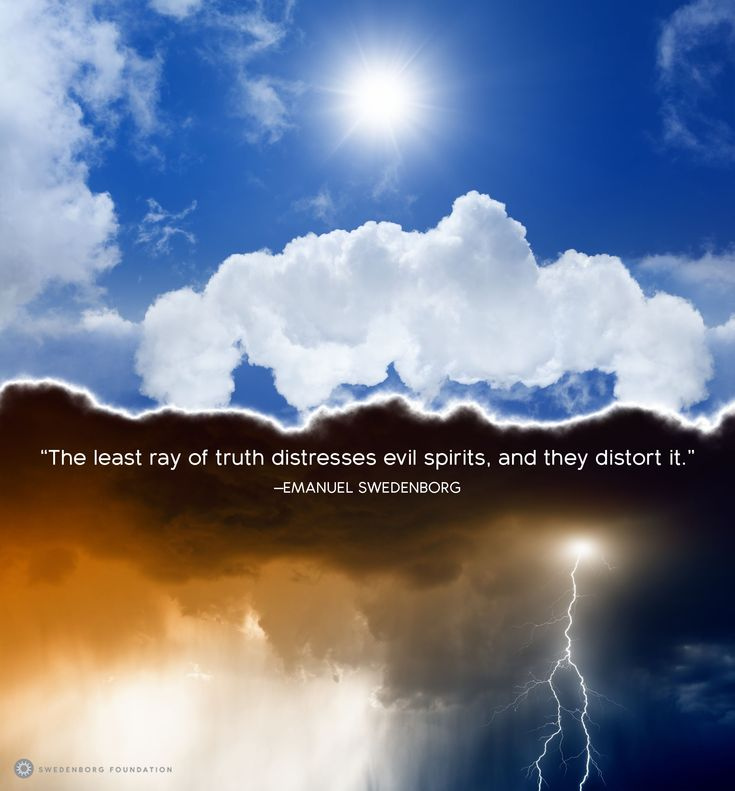 """""""The least ray of truth distresses [evil spirits], and they distort it."""" —Emanuel Swedenborg, Spiritual Experiences/Word Explained §392a  To learn more about this idea, check out our Swedenborg and Life episode, """"The Lies Evil Spirits Tell Us"""" here: https://www.youtube.com/watch?v=Qaqd9Fhsxpg&utm_content=buffercefa0&utm_medium=social&utm_source=pinterest.com&utm_campaign=buffer"""