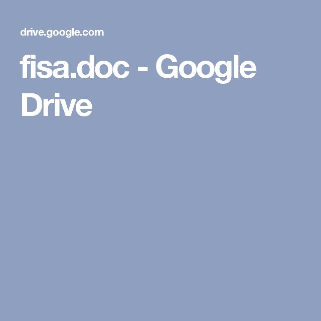 fisa.doc - Google Drive
