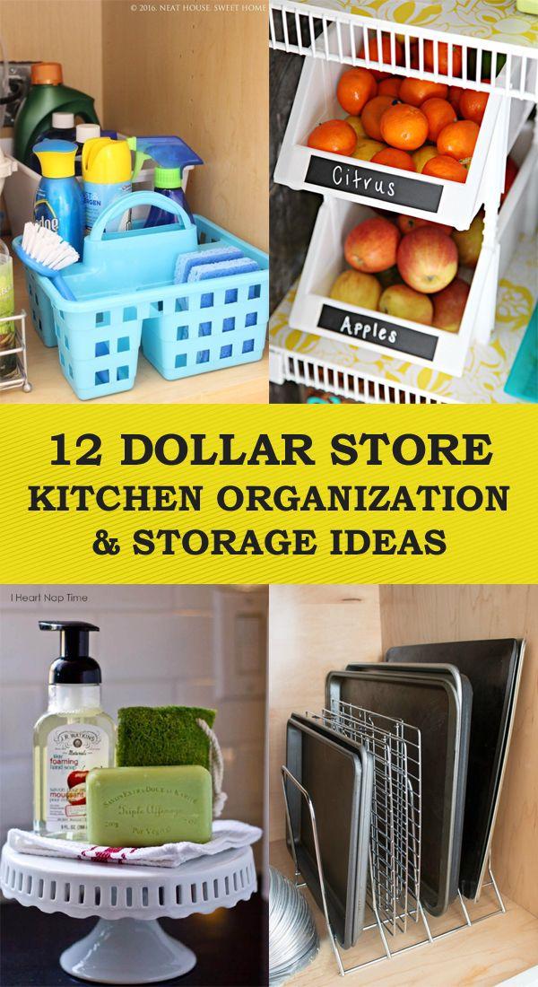 12 Dollar Store Kitchen Organization Storage Ideas Dollar Store Organizing Kitchen Kitchen Organization Kitchen Hacks Organization