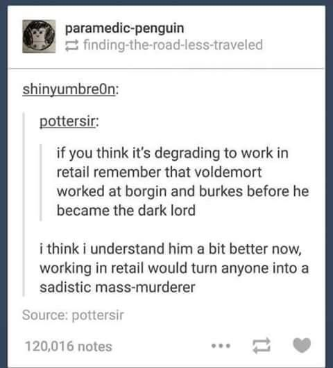 Lol true that | Voldemort | Retail problems | Harry Potter