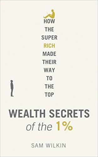Wealth Secrets of the 1%: Amazon.it: Sam Wilkin: Libri in altre lingue