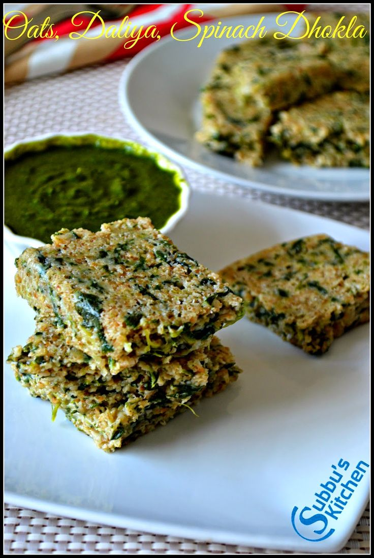 Oats, Broken Wheat, Spinach Dhokla