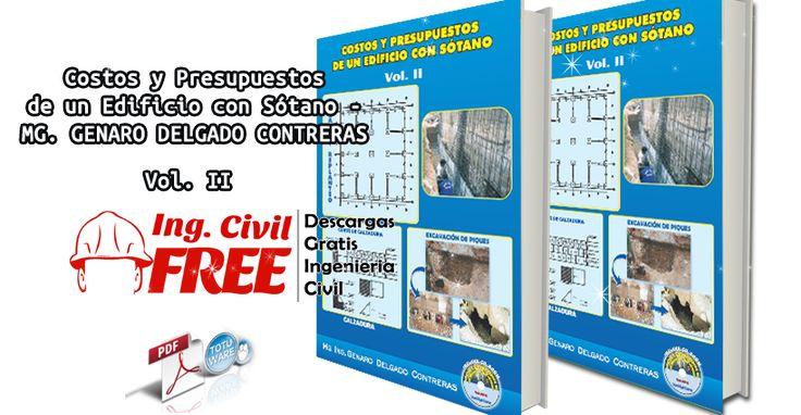 Costos y Presupuestos de un Edificio con Sótano - MG. GENARO DELGADO CONTRERAS Vol. II