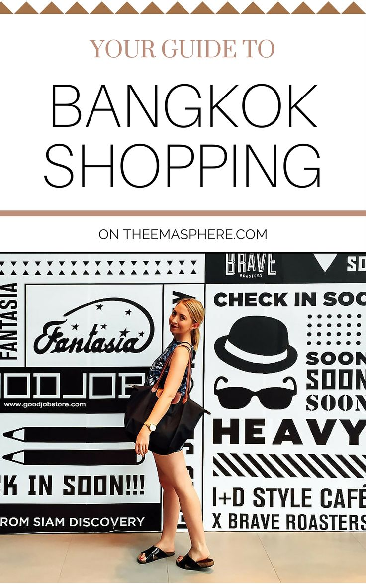Everything you need to know about shopping in Bangkok on www.theemasphere.com! #bangkokshopping #thailand #theemasphere