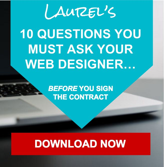 FREE DOWNLOAD: The 10 Questions You MUST ask your web designer, before you sign on the dotted line: https://laurelstarkinc.leadpages.co/leadbox/147def1f3f72a2%3A122cff345346dc/5758920052178944/?utm_content=buffer4a722&utm_medium=social&utm_source=pinterest.com&utm_campaign=buffer