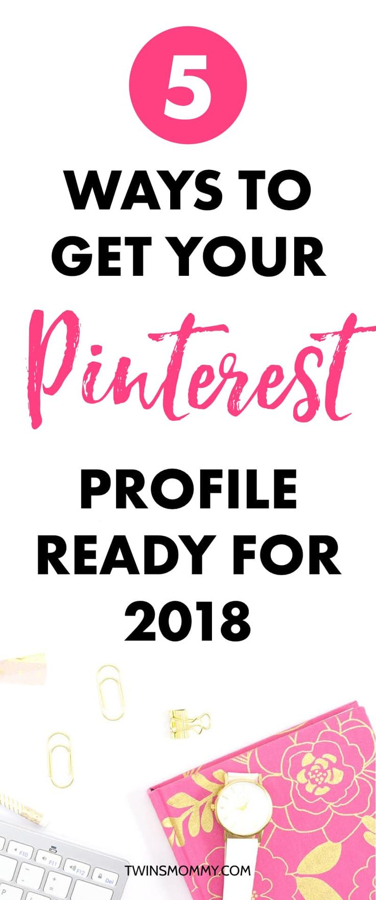 How to get your Pinterest profile ready for 2018   Want to skyrocket your Pinterest traffic this year? Use these Pinterest tips today >>>