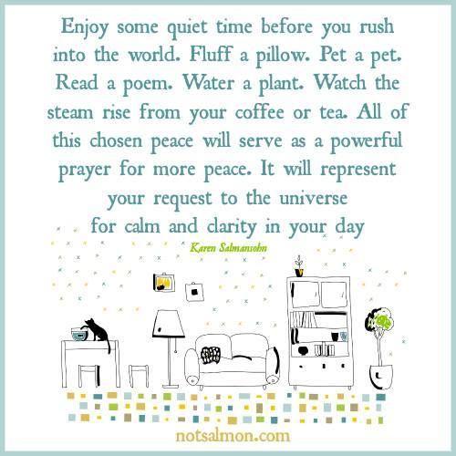 Enjoy some quiet time