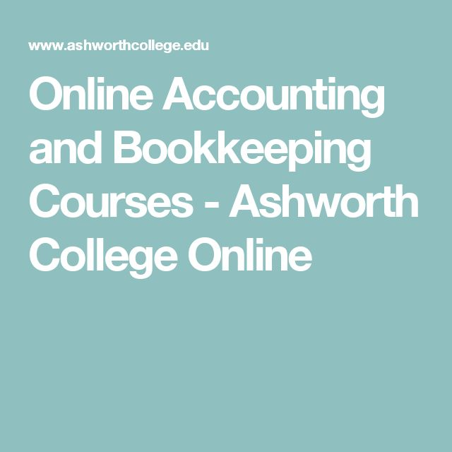 Online Accounting and Bookkeeping Courses - Ashworth College Online