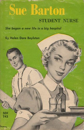 Loved Sue Barton when I was little! (But I never wanted to be a nurse)Registered Nursing, Registered Nurses, Barton Student, Dore Boylston, Student Nursing, Sue Barton, Student Nurse, Barton Book, Boylston Sue