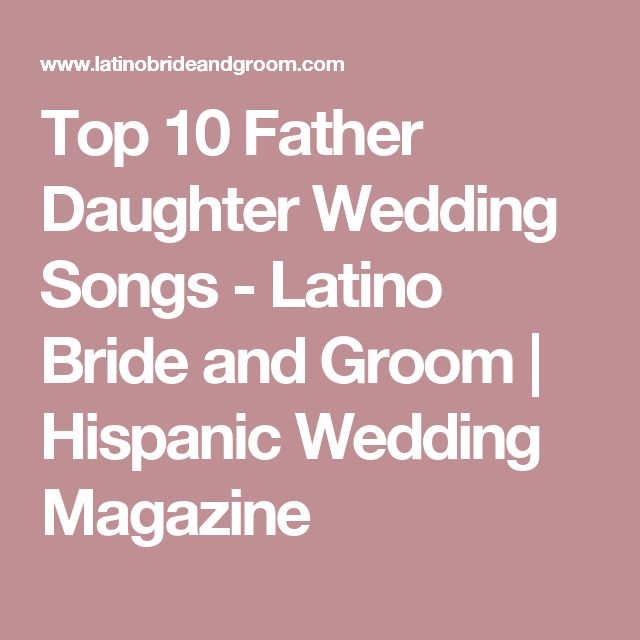 Top 10 Father Daughter Wedding Songs