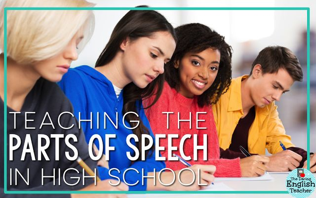 The Daring English Teacher: Why I Teach the Parts of Speech in High School