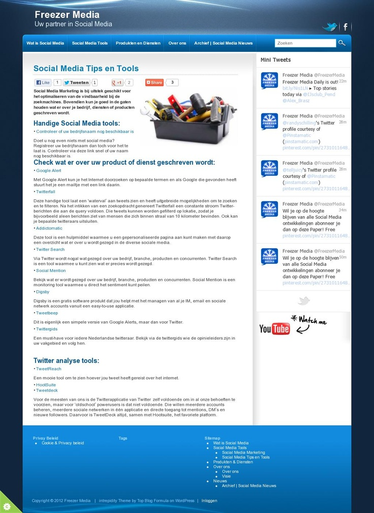Freezer Media - Social Media Tips en Tools: Social Media Marketing is bij uitstek geschikt voor het optimaliseren van de vindbaarheid bij de zoekmachines. Bovendien kun je goed in de gaten houden wat er over je bedrijf, diensten of producten geschreven wordt.