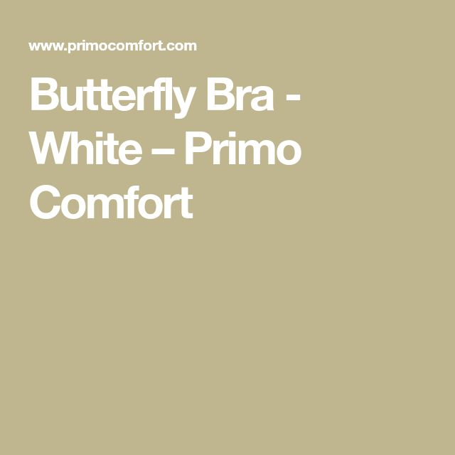 Butterfly Bra - White – Primo Comfort