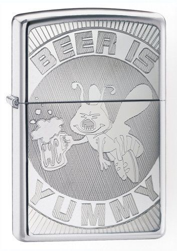 Zippo Beer is Yummy High Polish Chrome Pocket Lighter by Zippo. Save 28 Off!. $17.94. The World Famous Zippo® Guarantee Any Zippo metal product, when returned to our factory will be put in first class condition free of charge, for we have yet to charge a cent for the repair of a Zippo metal product, regardless of age or condition. The finish, however, is not guaranteed. This guarantee gives you specific legal rights and you may also have other rights which vary from state to s...