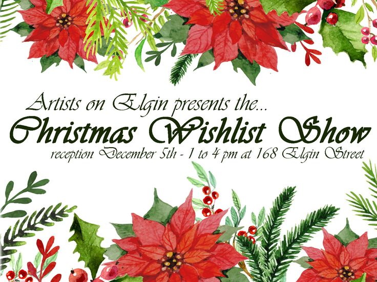 Invitation to the 'Christmas Wishlist Show' featuring local artists. December 2015 at Artists on Elgin.