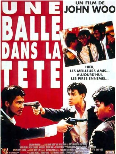 Dip huet gaai tau - 1990 (Une balle dans la tête) - John Woo